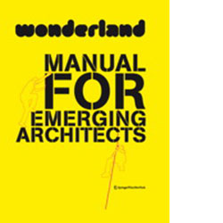 Manual for Emerging Architects