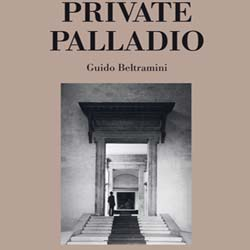 Auf den Spuren Palladios | THE PRIVATE PALLADIO Rezension
